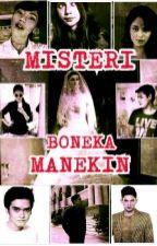 MISTERI BONEKA MANEKIN by FujiR_5