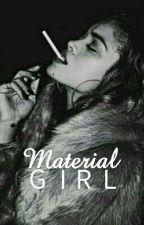 Material Girl by TameyiaJay