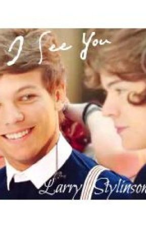 I See You (Larry Stylinson Au) by louislovesharryyy28