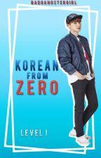 Korean From Zero | Let's Learn Korean by Bad_GangsterGirl