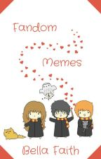 Memes of the Fandoms by 1queenoftheuniverse1