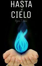 Hasta El Cielo by Arcannis