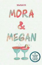 Mora & Megan by dewisavtr