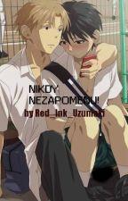 NIKDY NEZAPOMENU! [YAOI] by Red_Ink_Uzumaki