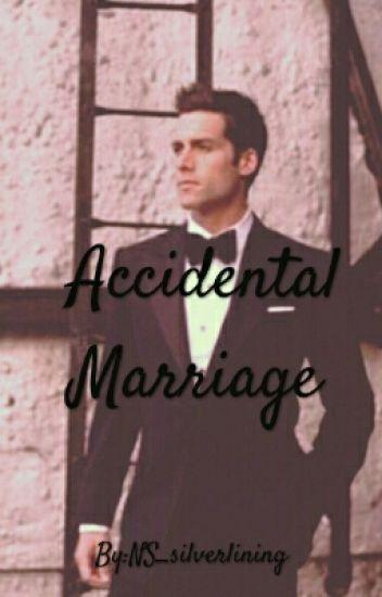 Accidental Marriage [ManxBoy]