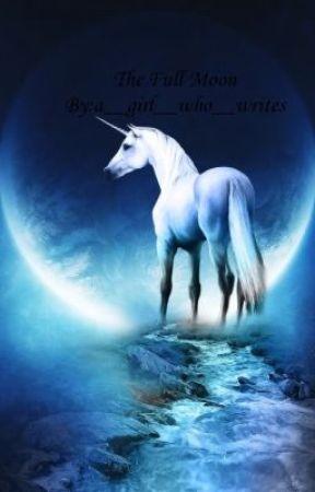 The Full Moon - Vampire Spells - Wattpad