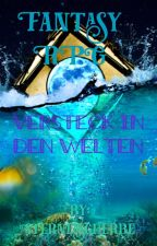 Fantasy RPG - Versteck in den Welten by Sternenscherbe