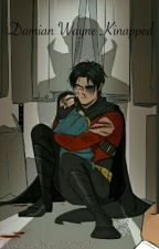 Damian Wayne Kidnapped by DamianWayneDEMON