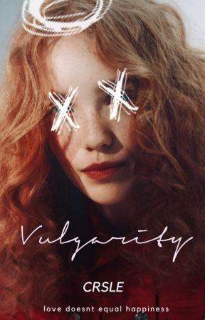 vulgarity | ✓ by boyslyton