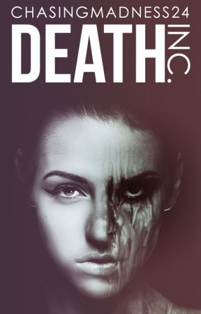 Death Inc. by ChasingMadness24