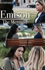 The Mermaid [Emison] by emison505