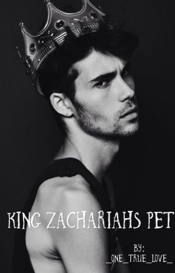 King Zachariah's Pet