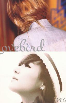 [ONESHOT] Lovebird, JeTi