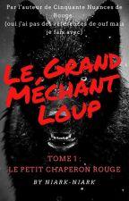 Le Grand Méchant Loup by Niark-Niark