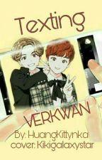 Texting (Verkwan-seventeen) by JustDaddysPrincess