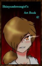 Art Book 6! by shinyumbreongirl