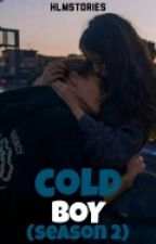 Cold Boy (Season 2) by hlmstories