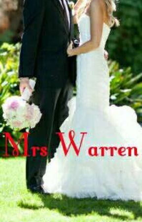 Mrs Warren (Book 1)| COMPLETE  by deathly_sweetheart