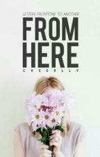 From Here | on hold by cheerily