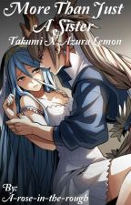 More Than Just A Sister (Takumi X Azura Lemon) by A-rose-in-the-rough