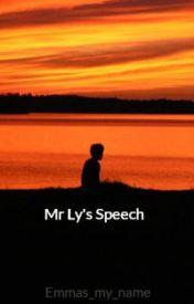 Mr Ly's Speech by Emmas_my_name