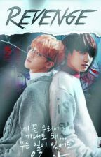 Revenge - Jikook || HIATUS by DiskChannie