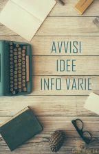Avvisi, Idee, Info Varie by AutumnSaper
