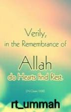 Remembrance of Allah (Swt) by rt_ummah