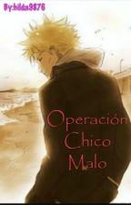 Operacion Chico Malo by hilda9876