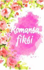 Romansa Fiksi - END by justmystory98