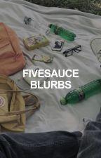 fivesauce blurbs by cometsigh