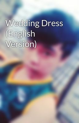 Wedding Dress (English Version)