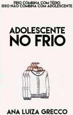 Adolescente No Frio by AnaLuizaGrecco