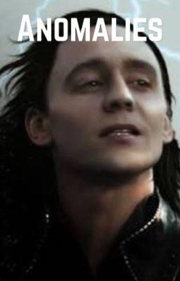 Anomalies (Loki x Reader)