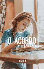 O Acordo by anajuulia_