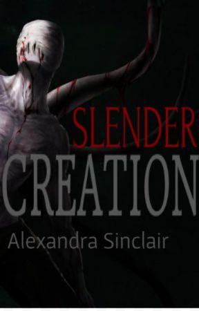 Slender - Creation by AlexandraSinclair