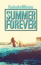 Summer Forever by KoalasAndMinions