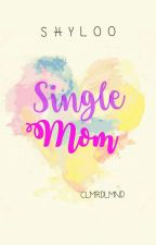 Single Mom by shylooooo