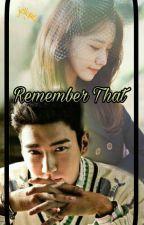 [YoonWon] Remember That by peachsnow