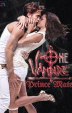 The Vampire Prince Mate (Mated Vampire Princess Book 1) by Jimesenpai