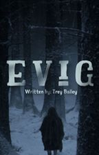 Evig by TreyBailey3