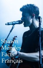 Shawn Mendes Facts Français by ornahdey_