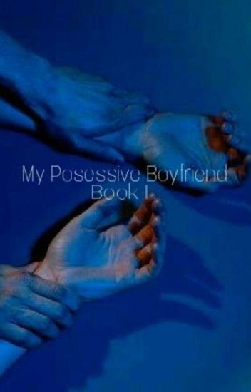 My Possessive Boyfriend (FIN & RAW)