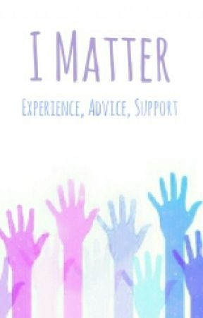 I Matter by TheMatterProject