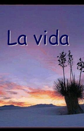 La Vida by sweet2005