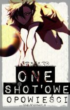 One Shot'owe opowieści by _Demonica_