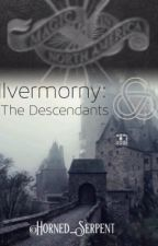 Ilvermorny: The Descendants (ON HOLD) by Horned_Serpent