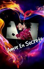 Amor en secreto(Ruggarol)(TERMINADA) by Ruggarol4rever24