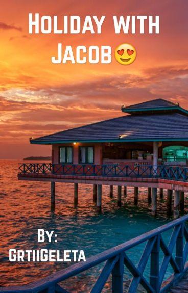 Holiday with Jacob