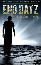 End Dayz by KellieSheridan4